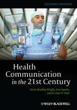 Health Communication in the 21st Century