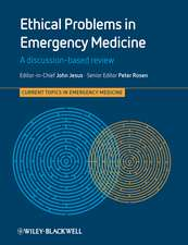 Ethical Problems in Emergency Medicine: A Discussion–based Review