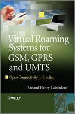 Virtual Roaming Systems for GSM, GPRS and UMTS: Open Connectivity in Practice