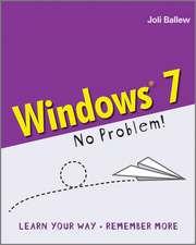 Windows 7: No Problem!
