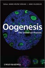 Oogenesis: The Universal Process