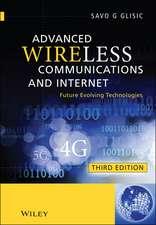 Advanced Wireless Communications and Internet: Future Evolving Technologies