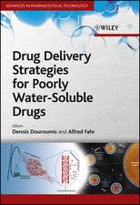 Drug Delivery Strategies for Poorly Water–Soluble Drugs
