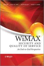 WiMAX Security and Quality of Service: An End–to–End Perspective
