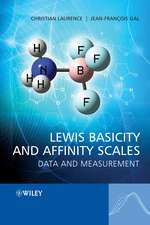 Lewis Basicity and Affinity Scales: Data and Measurement