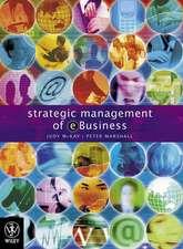 Strategic Management of E–Business