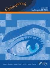 Cyberpsych Multimedia CD–ROM Version 2.0