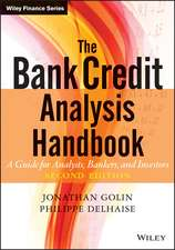 The Bank Credit Analysis Handbook: A Guide for Analysts, Bankers and Investors