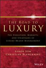 The Road to Luxury: The Evolution, Markets, and Strategies of Luxury Brand Management