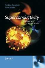 Superconductivity: Physics and Applications