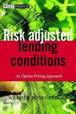 Risk–adjusted Lending Conditions: An Option Pricing Approach