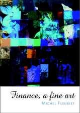 Finance:  A Fine Art