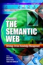 Towards the Semantic Web: Ontology–driven Knowledge Management