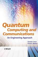 Quantum Computing and Communications: An Engineering Approach