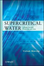 Supercritical Water: A Green Solvent: Properties and Uses
