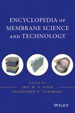 Encyclopedia of Membrane Science and Technology, 3 Volume Set