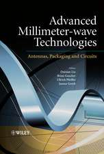 Advanced Millimeter–wave Technologies: Antennas, Packaging and Circuits