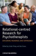 Relational–centred Research for Psychotherapists: Exploring Meanings and Experience