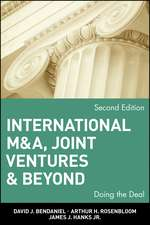 International M&A, Joint Ventures and Beyond: Doing the Deal