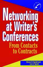 Networking at Writer′s Conferences: From Contacts to Contracts