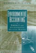 Environmental Accounting: Emergy and Environmental Decision Making