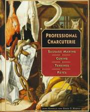 Professional Charcuterie: Sausage Making, Curing, Terrines, and Pâtés