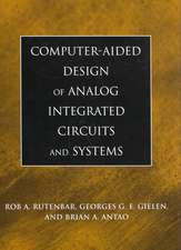 Computer–Aided Design of Analog Integrated Circuits and Systems