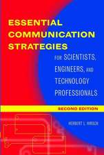 Essential Communication Strategies: For Scientists, Engineers, and Technology Professionals