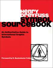Symbol Sourcebook: An Authoritative Guide to International Graphic Symbols