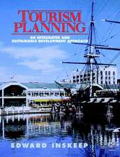 Tourism Planning: An Integrated and Sustainable Development Approach