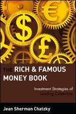 The Rich and Famous Money Book: Investment Strategies of Leading Celebrities