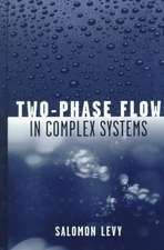 Two–Phase Flow in Complex Systems