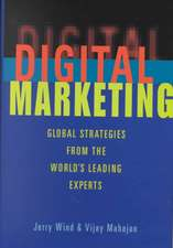 Digital Marketing: Global Strategies from the World′s Leading Experts