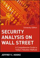 Security Analysis on Wall Street: A Comprehensive Guide to Today′s Valuation Methods