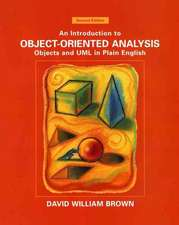 An Introduction to Object–Oriented Analysis: Objects and UML in Plain English