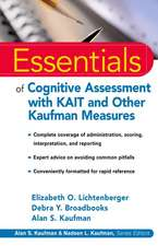 Essentials of Cognitive Assessment with KAIT and Other Kaufman Measures