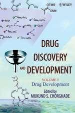 Drug Discovery and Development, Volume 2: Drug Development