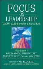 Focus on Leadership: Servant–Leadership for the Twenty–First Century