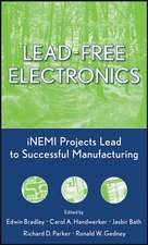 Lead–Free Electronics: iNEMI Projects Lead to Successful Manufacturing