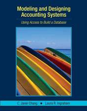 Modeling and Designing Accounting Systems: Using Access to Build a Database