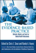 The Evidence–Based Practice: Methods, Models, and Tools for Mental Health Professionals