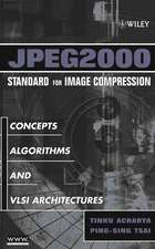 JPEG2000 Standard for Image Compression: Concepts, Algorithms and VLSI Architectures