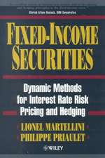 Fixed–Income Securities: Dynamic Methods for Interest Rate Risk Pricing and Hedging