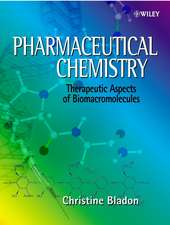 Pharmaceutical Chemistry: Therapeutic Aspects of Biomacromolecules