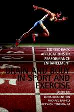 Brain and Body in Sport and Exercise: Biofeedback Applications in Performance Enhancement