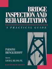 Bridge Inspection and Rehabilitation: A Practical Guide