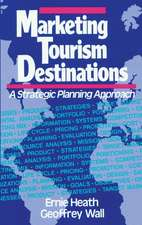 Marketing Tourism Destinations: A Strategic Planning Approach