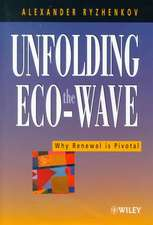Unfolding the Eco–wave: Why Renewal is Privotal