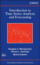Montgomery, D: Introduction to Time Series Analysis and Fore