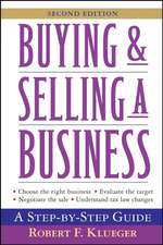 Buying and Selling a Business: A Step–by–Step Guide